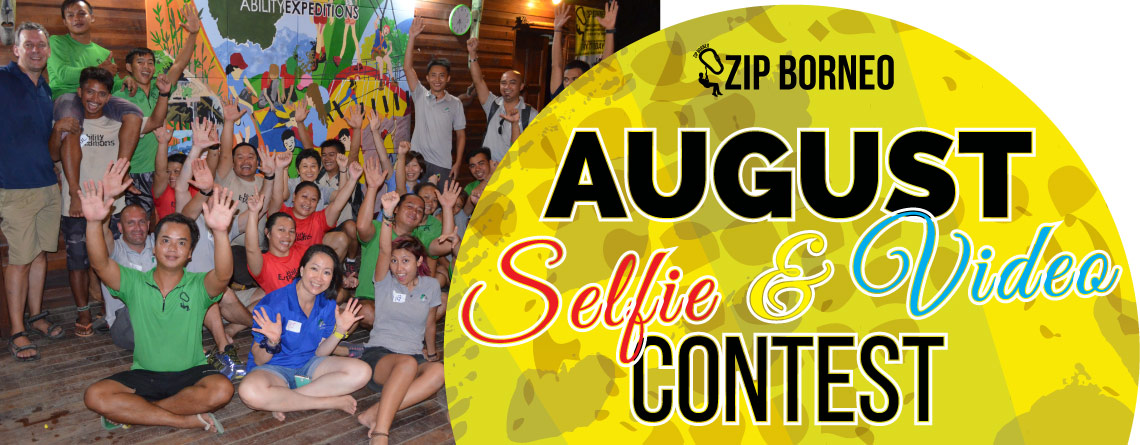 *Zip Borneo's August Selfie/Wefie Photo & Video Contest*
